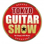 TOKYO GUITAR SHOWレポート:アーティスト・パフォーマンス前編