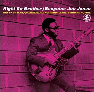 『Right On Brother』 Boogaloo Joe Jones