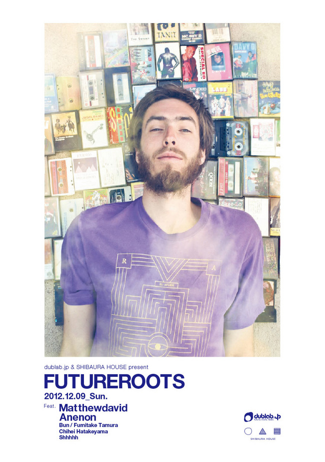 dublab.jp & Shibaura House present  『Future Roots』 レポート